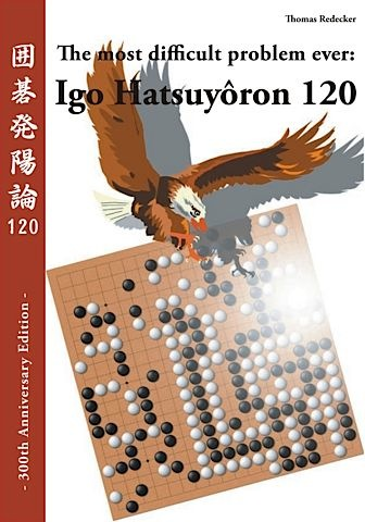 The most difficult problem ever: Igo Hatsuyōron 120