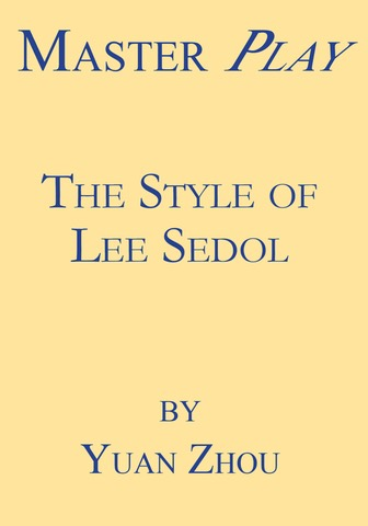 Master Play<br>The Style of Lee Sedol