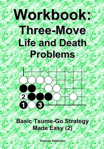 Workbook: Three-Move Life and Death Problems