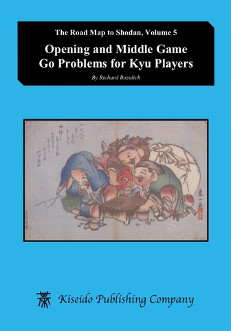 Opening and Middle Game Go Problems for Kyu Players